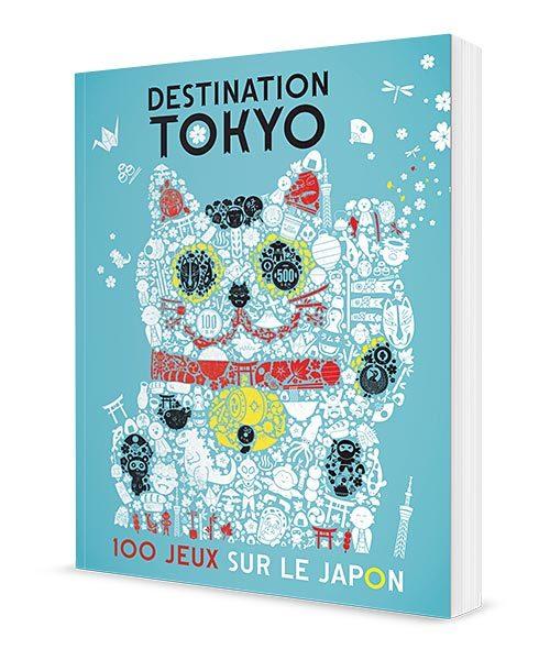 Destination Tokyo - 100 jeux sur le Japon